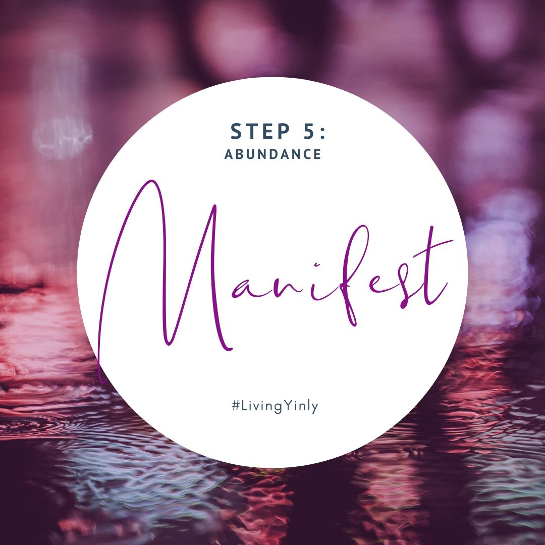 Living Yinly_Step5_Manifest