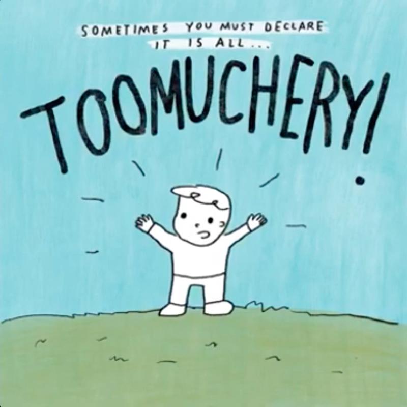 Toomuchery2